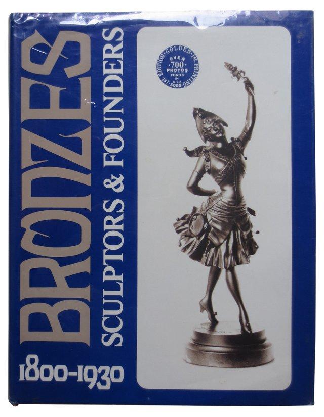 Bronzes:  Sculptors & Founders