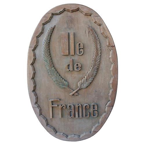 Carved Ile de France Sign