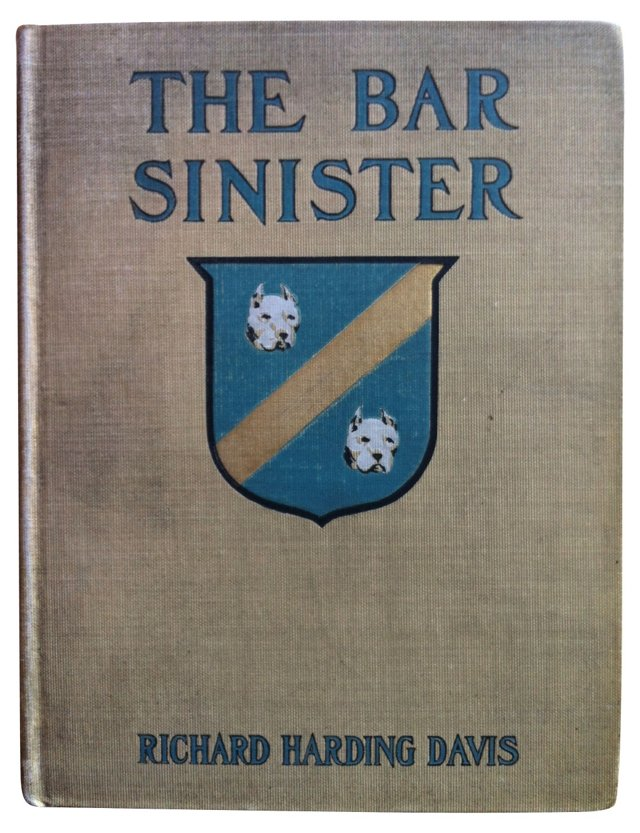 The Bar Sinister: Bulldog's Tale, 1903
