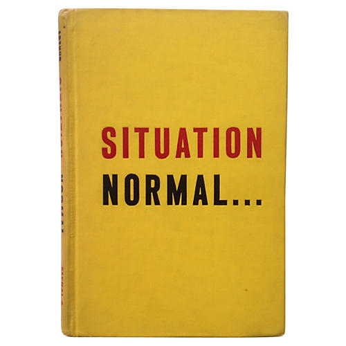 Situation Normal, Signed 1st Ed