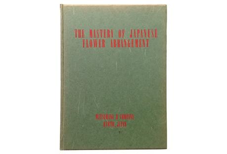 Mastery of Japanese Flower Arrangement