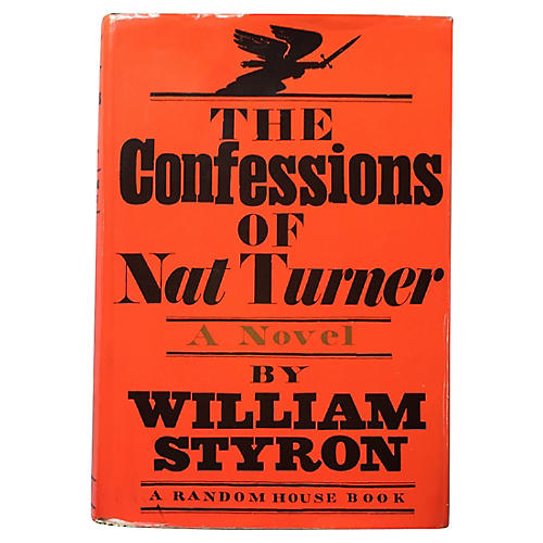 The Confessions of Nat Turner, 1st Ed.