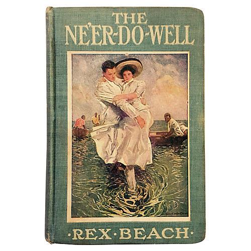The Ne'er Do Well, 1911