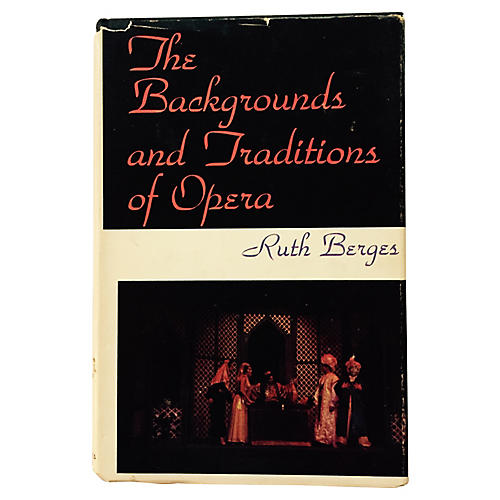Backgrounds and Traditions of Opera