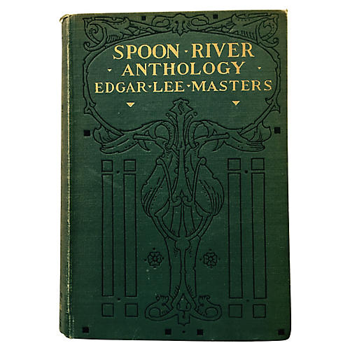 Spoon River Anthology, 1915 First Ed.