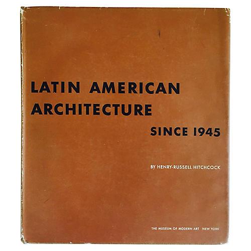 Latin American Architecture Since 1945