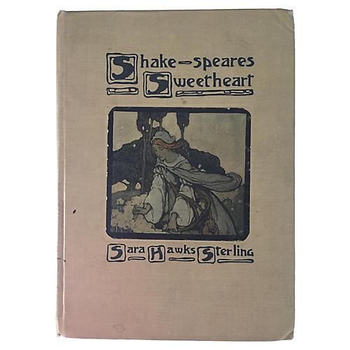 Shakespeare's Sweetheart, 1905