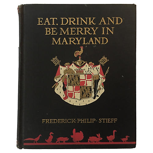 Eat Drink and Be Merry in Maryland, 1932