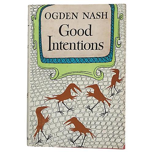 Good Intentions, Nash/Sendak