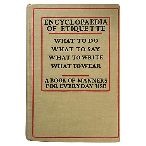 Encyclopaedia of Etiquette: 1911