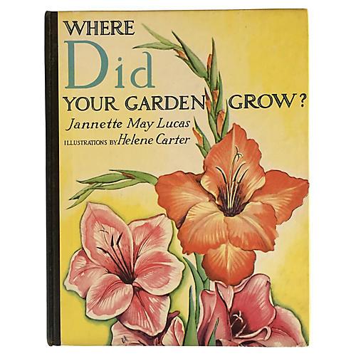 Where Did Your Garden Grow?