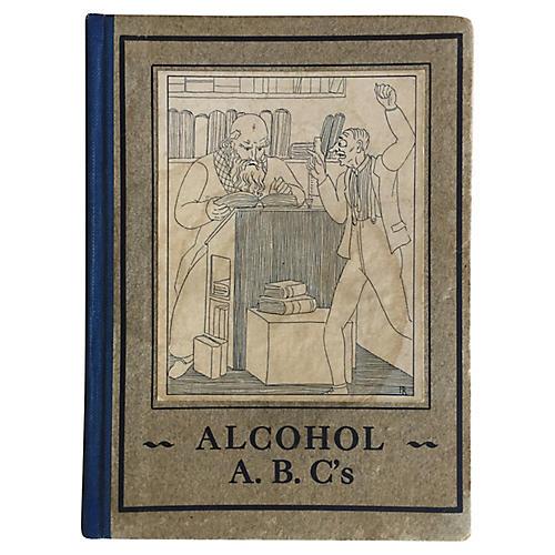 Alcohol ABC's, 1930 Prohibition Protest