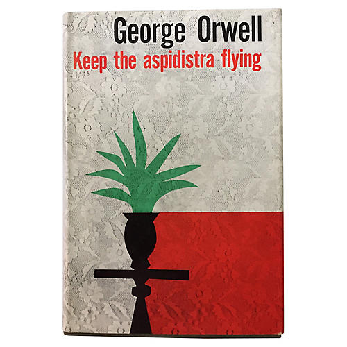 Keep the Aspidistra Flying, 1st Edition