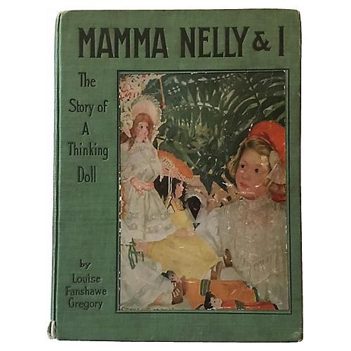 Mama Nelly & I, Story of a Thinking Doll