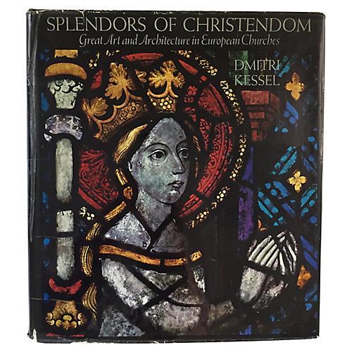 Splendors of Christendom