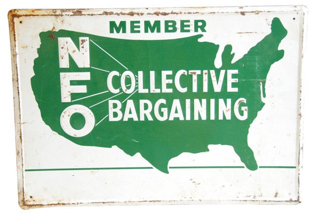 1950s NFO Collective Bargaining Sign