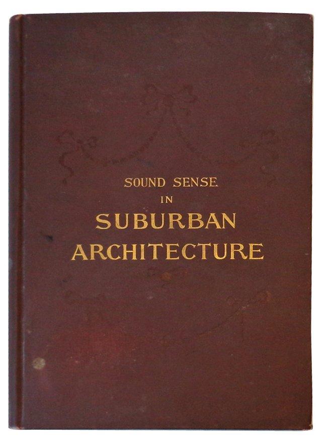 Sound Sense in Suburban Architecture