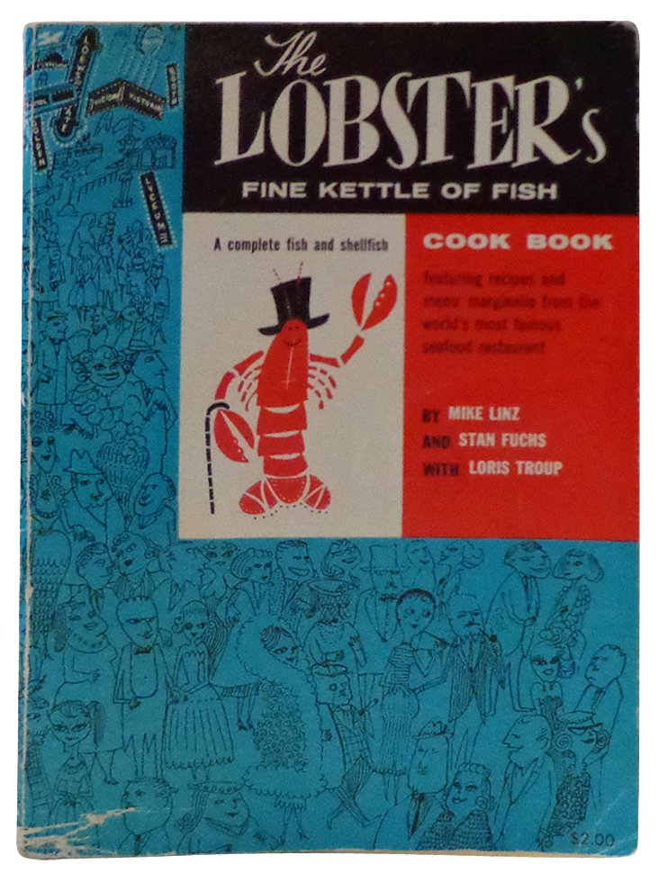 Lobster's Fine Kettle of Fish Cookbook