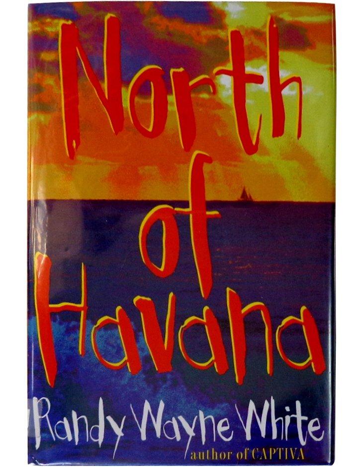 North of Havana, Signed