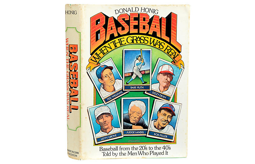 Baseball When the Grass Was Real, 1st Ed - Gifts under $100