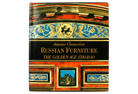 Russian Furniture: The Golden Age
