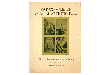 Lost Colonial Architecture, 1st Ed
