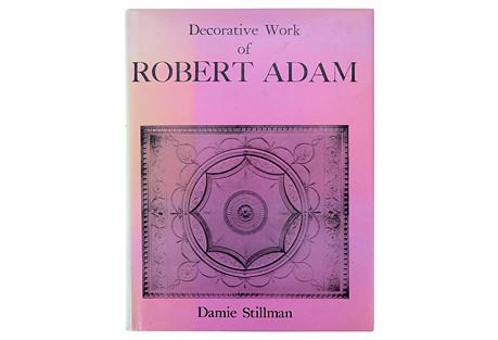 Decorative Work of Robert Adam, 1st Ed
