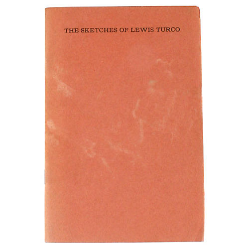 The Sketches of Lewis Turco 1st Ed