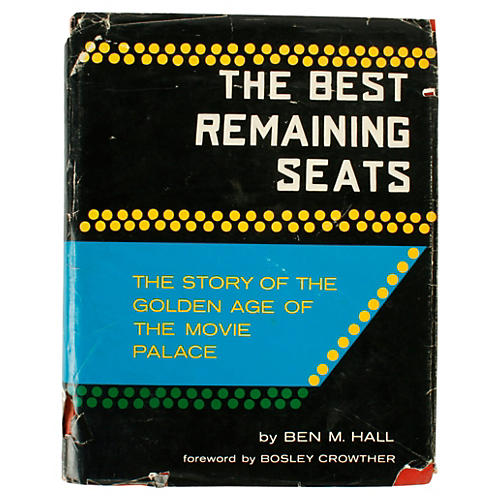 The Best Remaining Seats, 1st Ed