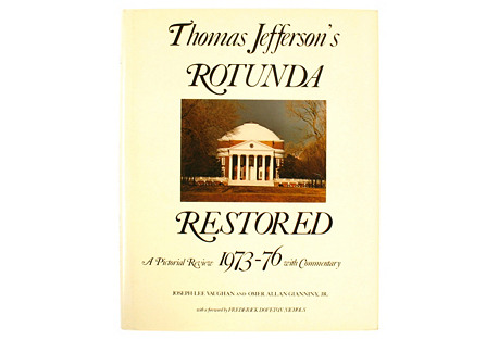 Jefferson's Rotunda Restored, 1st Ed