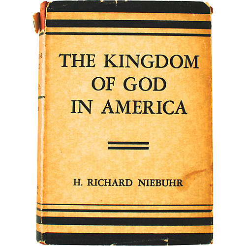 Kingdom of God in America Signed 1st Ed
