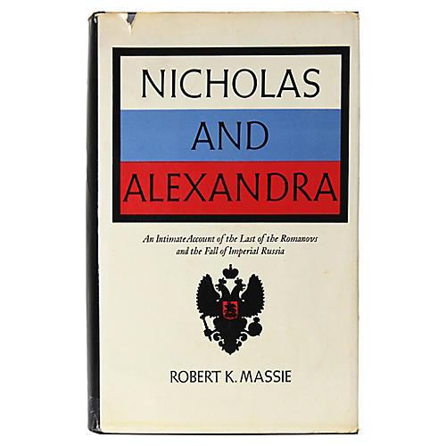 Nicholas and Alexandra, 1st Ed.