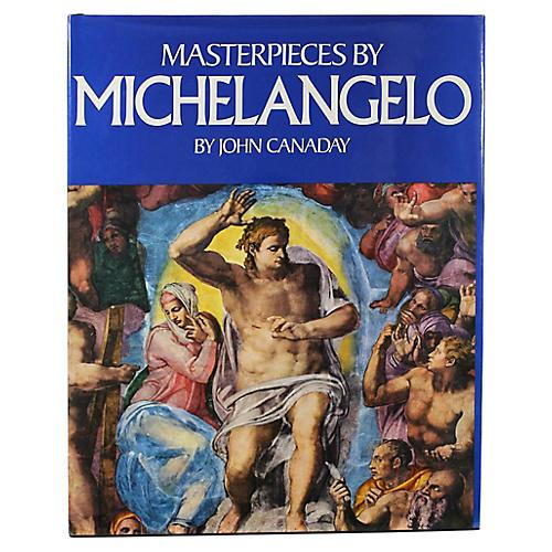 Masterpieces by Michelangelo