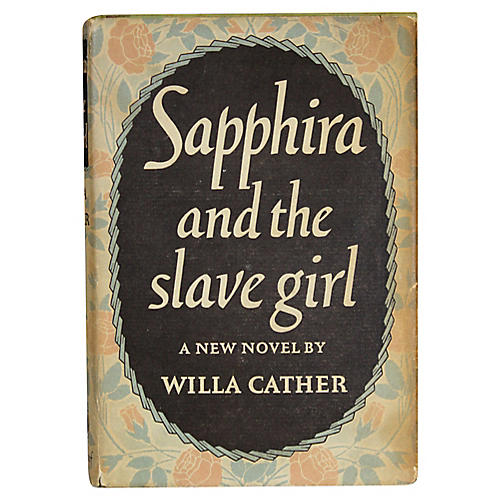 Cather: Sapphira and the Slave Girl