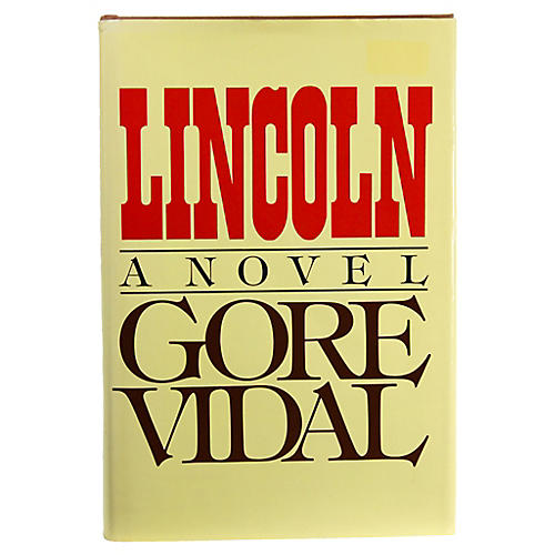 Lincoln by Gore Vidal, 1st Ed