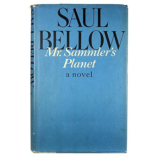 Bellow: Mr. Sammler's Planet, 1st Ed.