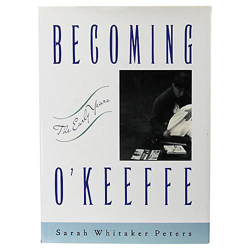 Becoming O'Keeffe