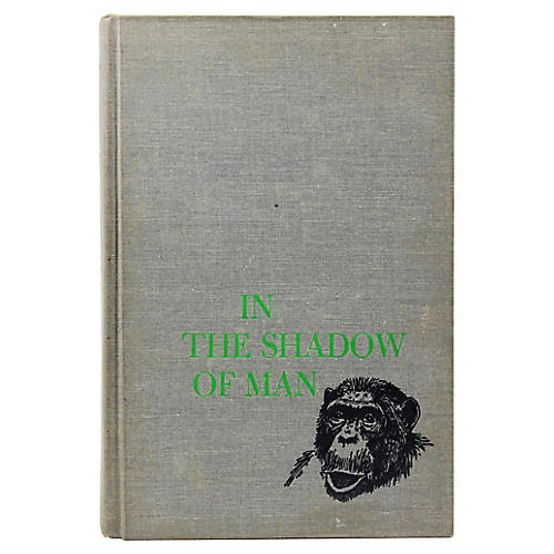 Goodall: In the Shadow of Man, 1st Ed.