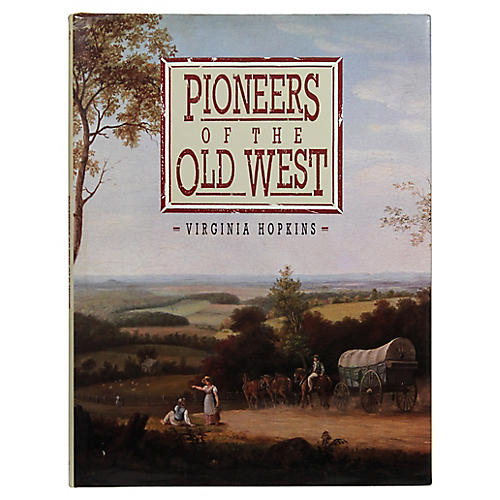 Pioneers of the Old West