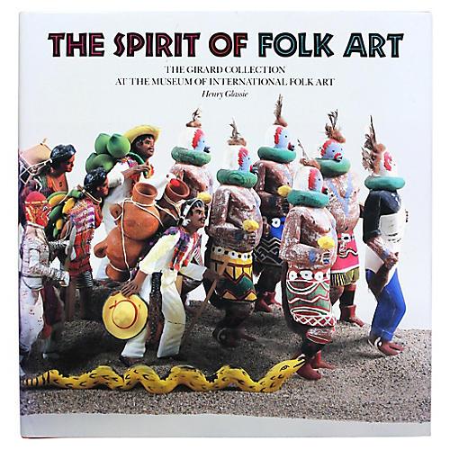 The Spirit of Folk Art, 1st Edition