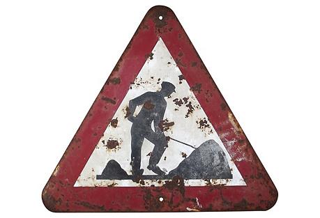 Belgian Men at Work Road Sign