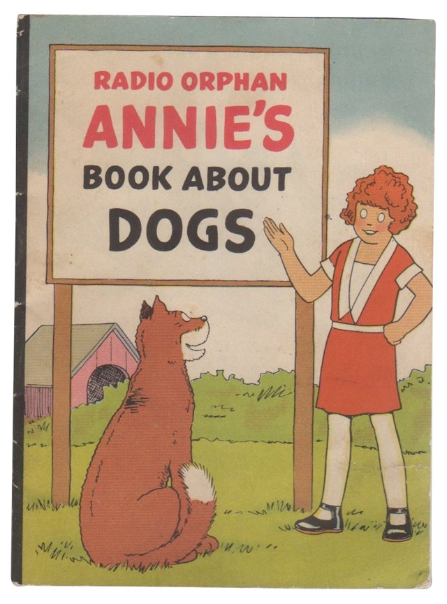 Radio Orphan Annie's Book About Dogs