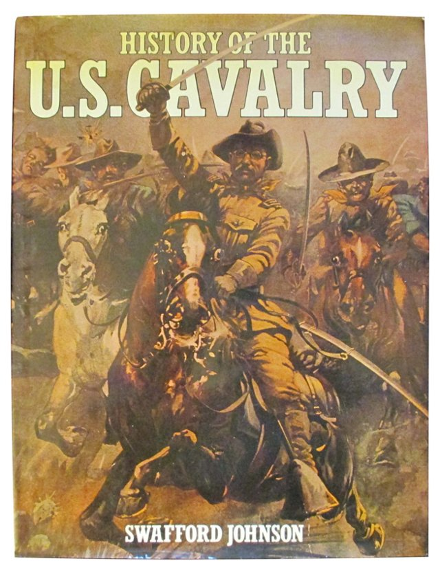 History of the US Cavalry