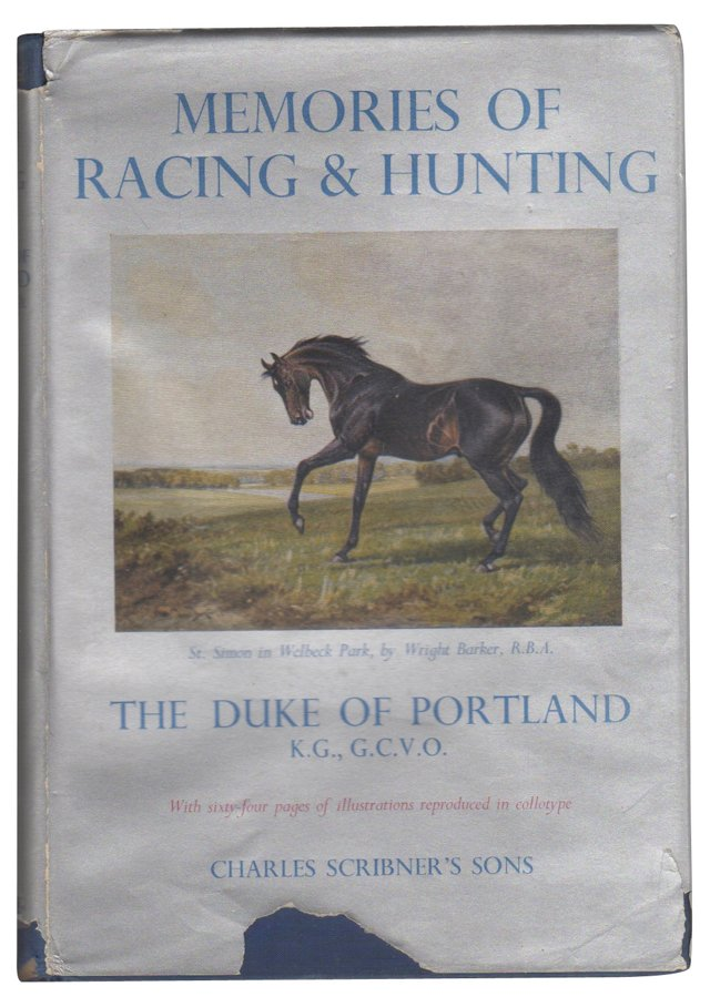 Memories of Racing & Hunting,1st Edition
