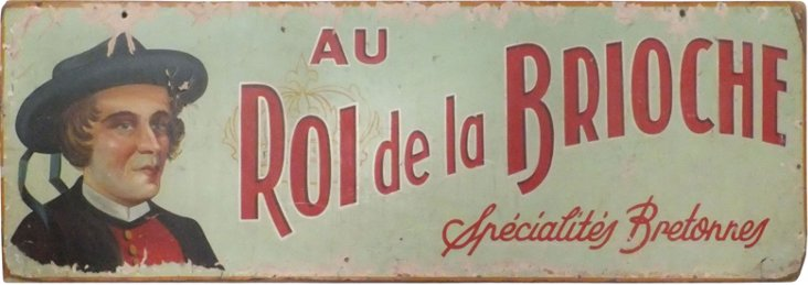 Antique Roi de la Brioche Sign