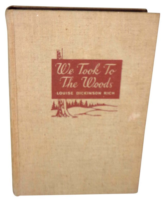 We Took to the Woods, 1942