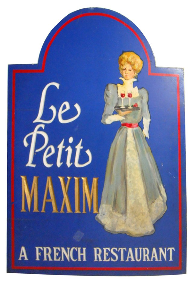 La Petite Maxim French Restaurant Sign