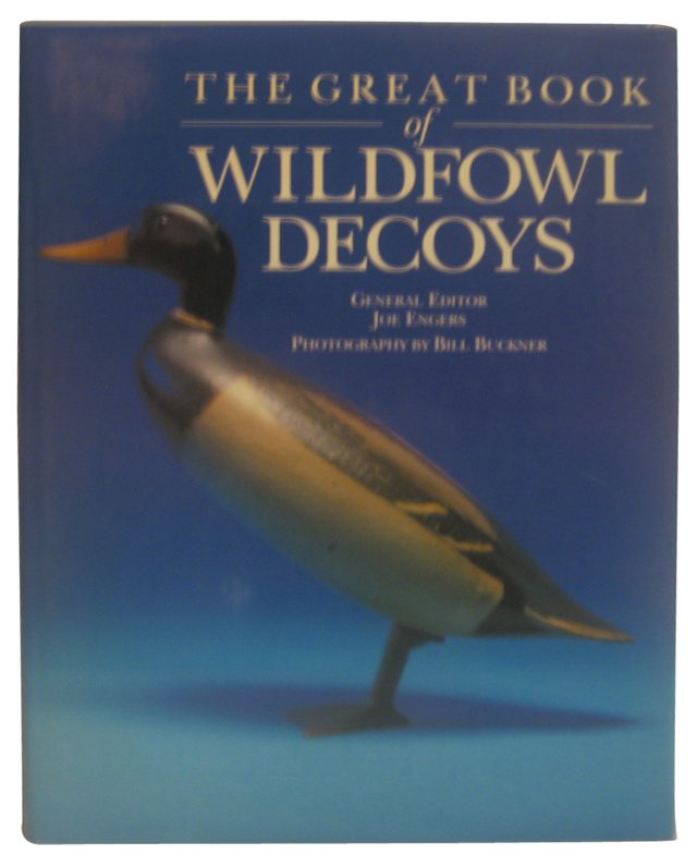 The Great Book of Wildfowl Decoys
