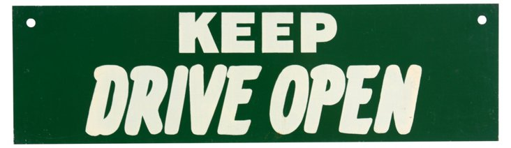 Keep Drive Open Sign, C. 1960