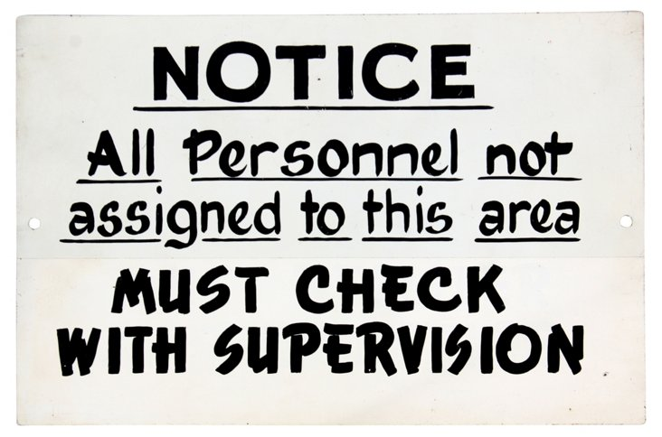Check w/ Supervision Sign